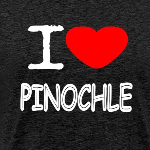 I LOVE PINOCHLE - Men's Premium T-Shirt