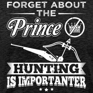 Hunting FORGET PRINCE - Men's Premium T-Shirt