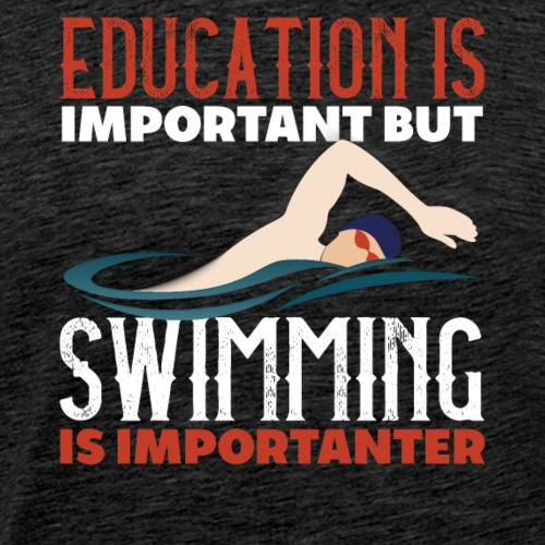 Swimming is Important - Männer Premium T-Shirt
