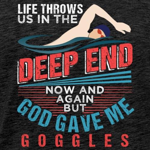 God Gave Me Googles Swimmer - Männer Premium T-Shirt