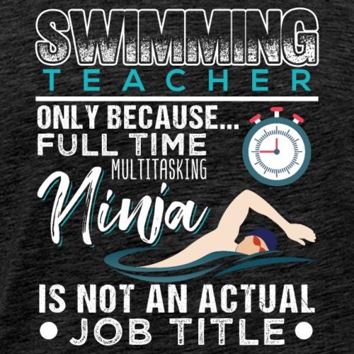 Swimming Teacher Job Title - Männer Premium T-Shirt
