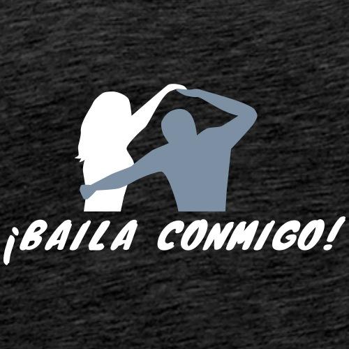 Baila Conmigo - Tanz mit mir - Männer Premium T-Shirt