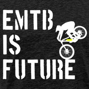 ''EMTB IS FUTURE'' - Männer Premium T-Shirt