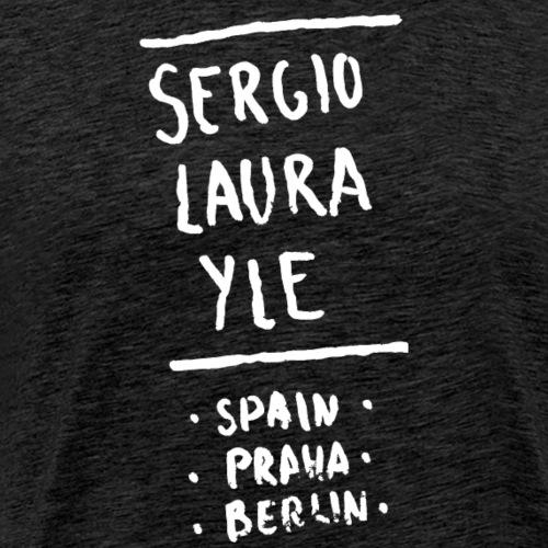 Sergio laura yle spain praha berlin - Männer Premium T-Shirt