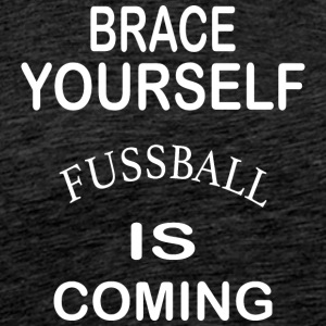 ¡Preparado Football is Coming - Blanco - Camiseta premium hombre