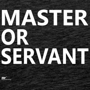 Master of Servant wit - Mannen Premium T-shirt