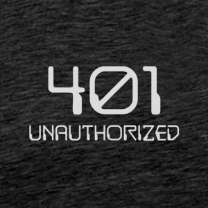 401- unauthorized light - Men's Premium T-Shirt