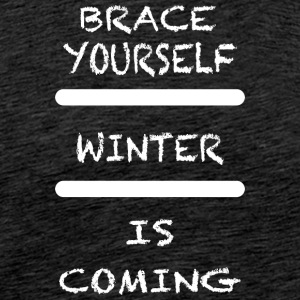 Brace_Yourself_WInter - Premium T-skjorte for menn