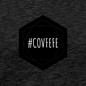 COVFEFE - D'accord? - T-shirt Premium Homme