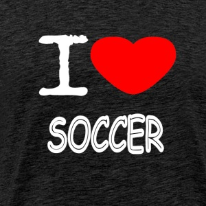 I LOVE SOCCER - Men's Premium T-Shirt