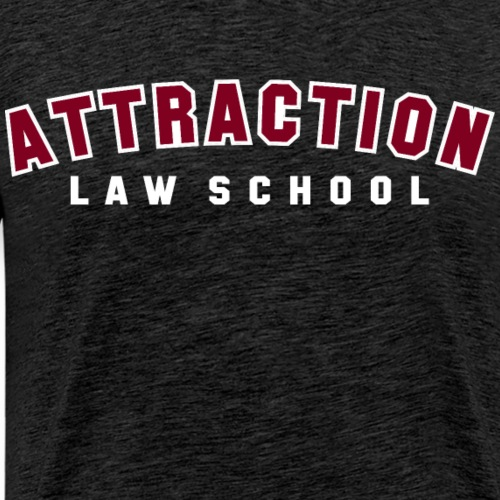 ATTRACTION LAW SCHOOL (BURGUNDY ON WHITE)