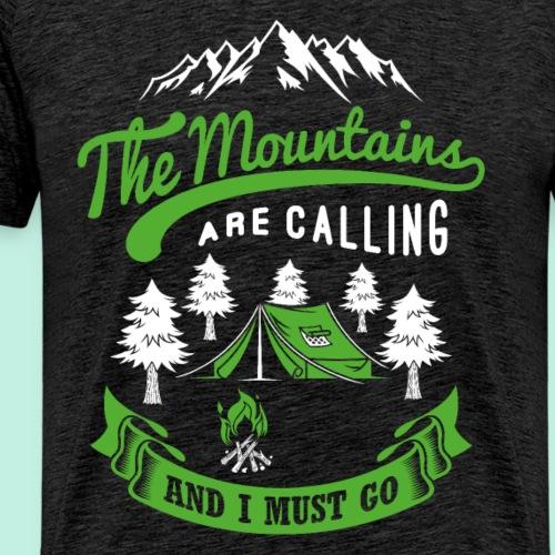 Der Berg ruft - ich muss - Wanderer Bergsteiger - Männer Premium T-Shirt