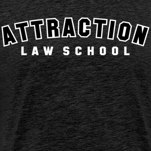 ATTRACTION LAW SCHOOL (BLACK ON WHITE)