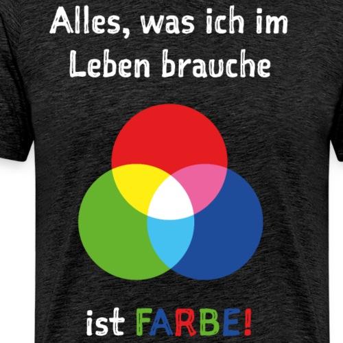 Ich brauche Farbe! - Männer Premium T-Shirt