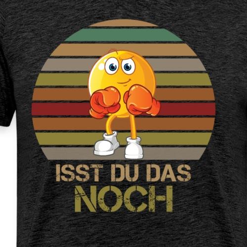 Ist du das noch Essen Humor Spaß - Männer Premium T-Shirt