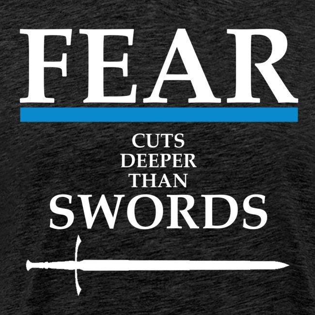 FEAR CUTS DEEPER