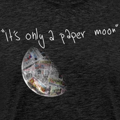 itsonlyapapermoon By TheRawburt - Premium-T-shirt herr