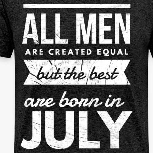 Verjaardag Juli mannen the best are born in july - Mannen Premium T-shirt