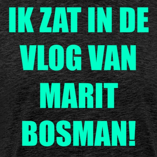 IK ZAT IN DE VLOG VAN MARIT BOSMAN (OFFICAL) LIME - Mannen Premium T-shirt