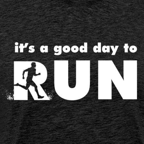 it's a good day to run - Koszulka męska Premium