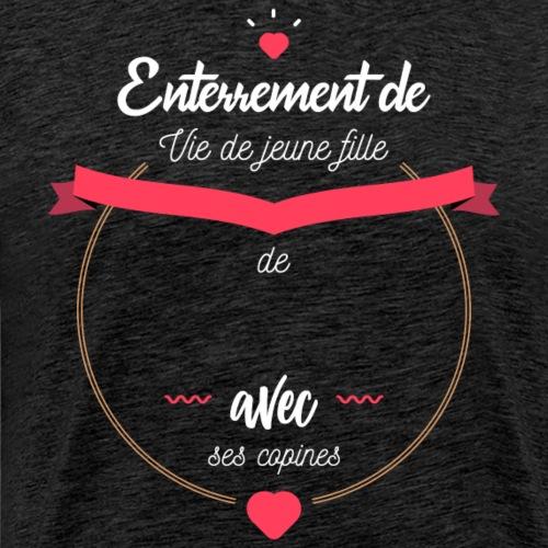EVJF avec les copines - T-shirt Premium Homme