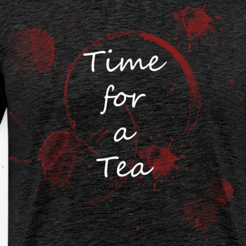 Time for a Tea - Männer Premium T-Shirt