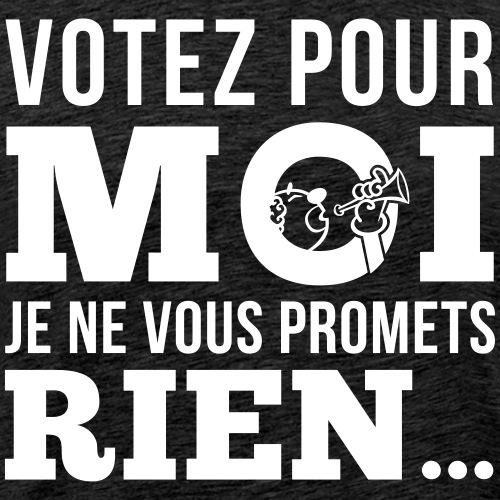 Votez pour moi - T-shirt Premium Homme