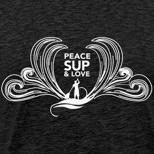 Peace SUP and love 8 - T-shirt Premium Homme