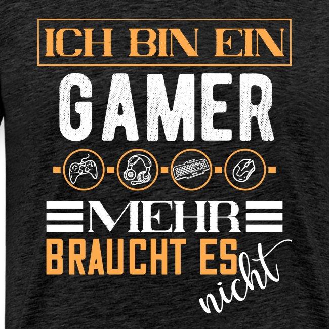 Ich bin ein Gamer mehr braucht es nicht | Gaming
