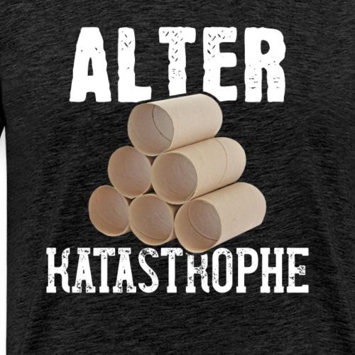 Alter Katastrophe Toilettenpapier | Spruch Lustig - Männer Premium T-Shirt