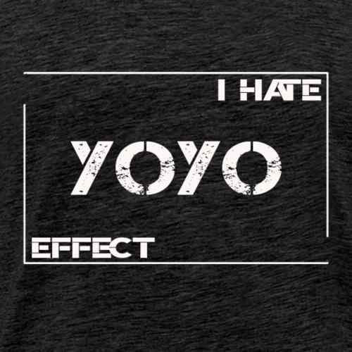 I hate YOYO Effect
