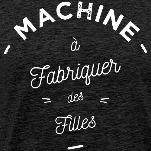 Machine à filles - T-shirt Premium Homme