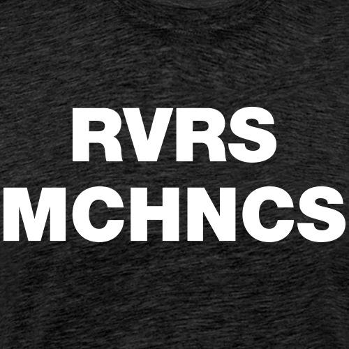 reversemechanics - Männer Premium T-Shirt