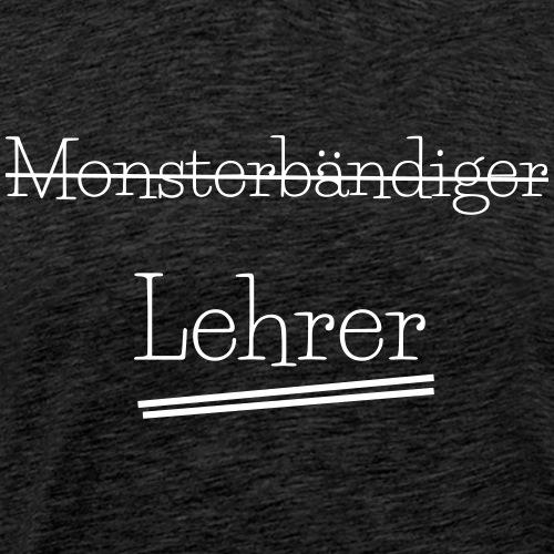 Monsterbändiger - Männer Premium T-Shirt
