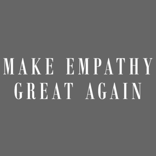 Empathy great Again - Männer Premium T-Shirt