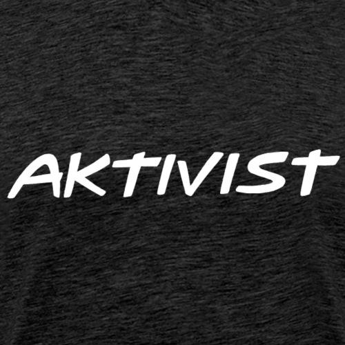 Aktivist - Männer Premium T-Shirt