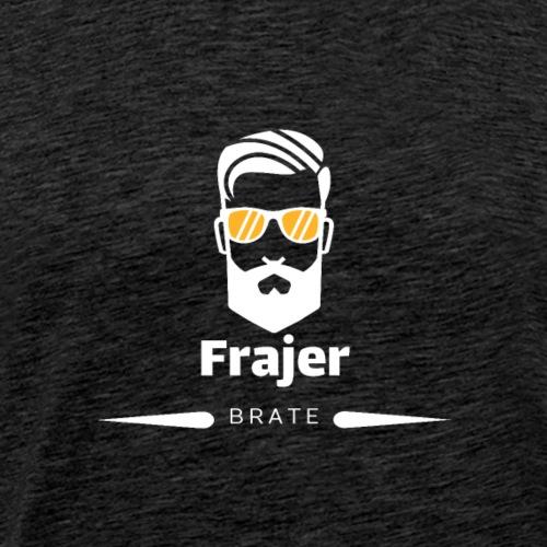 Frajer -Brate- Weiss - Männer Premium T-Shirt