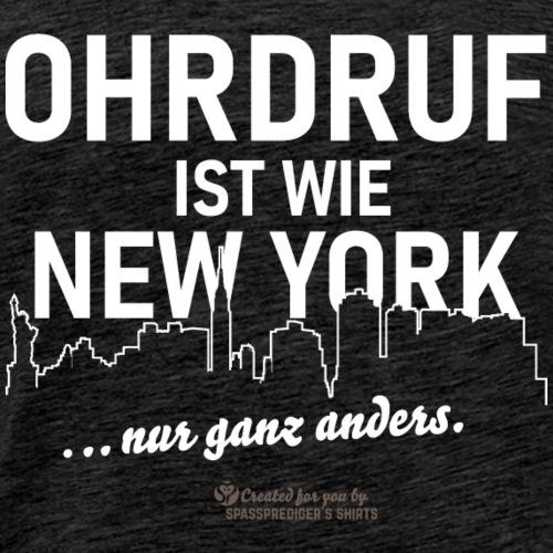 Ohrdruf ist wie New York - nur ganz anders - Männer Premium T-Shirt