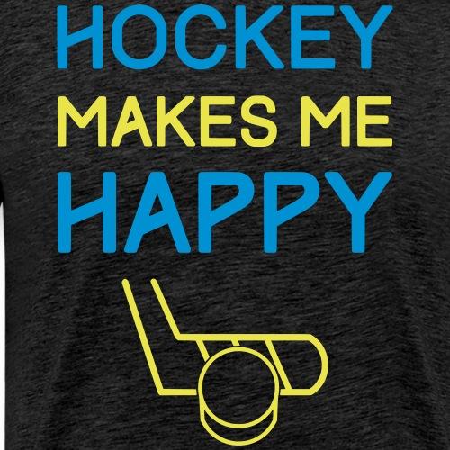 Hockey Makes Me Happy - Men's Premium T-Shirt