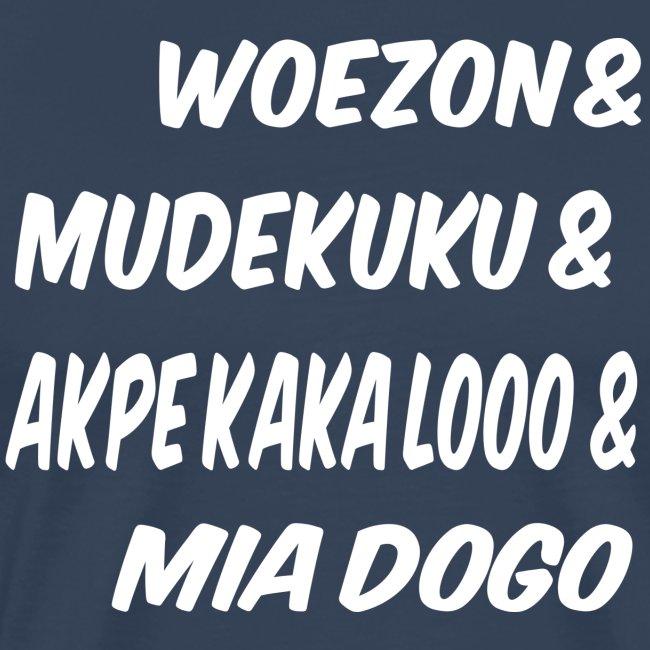 WOEZON MDEKUKU AKPE MIA DOGO