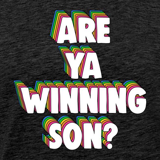 Are Ya Winning, Son? Meme