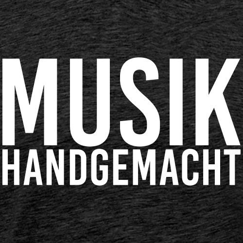 Musik handgemacht - Männer Premium T-Shirt