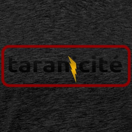 Taranicité en grand - T-shirt Premium Homme