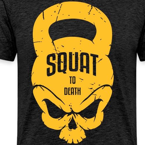 SQUAT TO DEATH - Männer Premium T-Shirt
