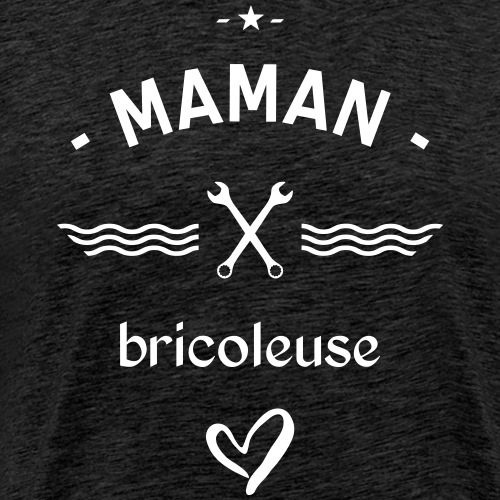 Maman bricoleuse - T-shirt Premium Homme