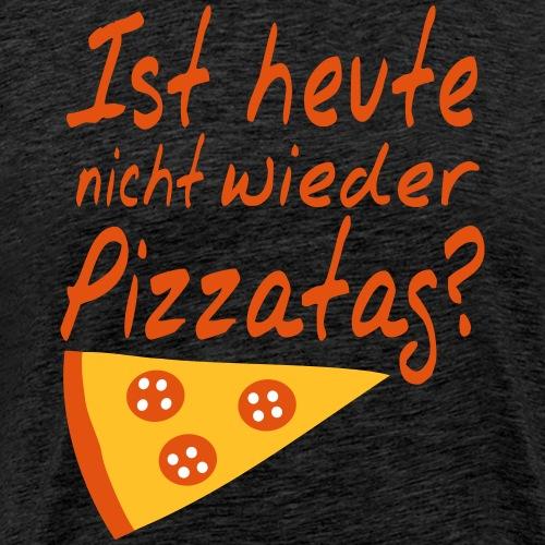 Pizzatag Pizza Pizzeria Pizza-Fan Geschenk Spruch - Männer Premium T-Shirt