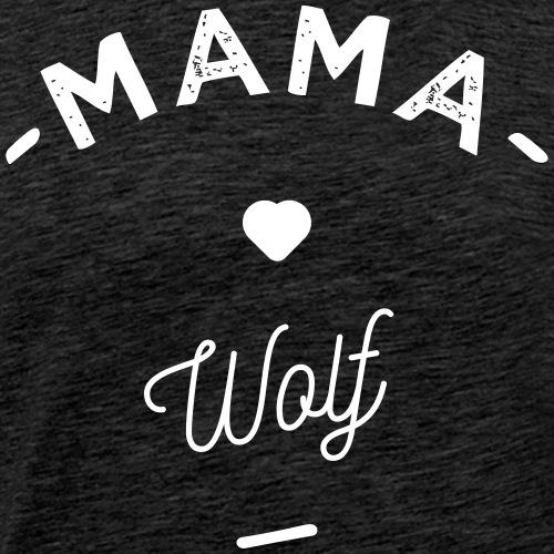 Mama wolf - - T-shirt Premium Homme