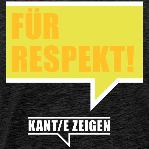 Für Respekt - Männer Premium T-Shirt