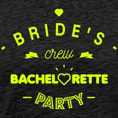 Bride's crew - T-shirt Premium Homme