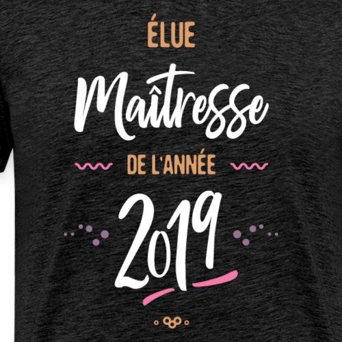 Maitresse de l'année 2019 - T-shirt Premium Homme